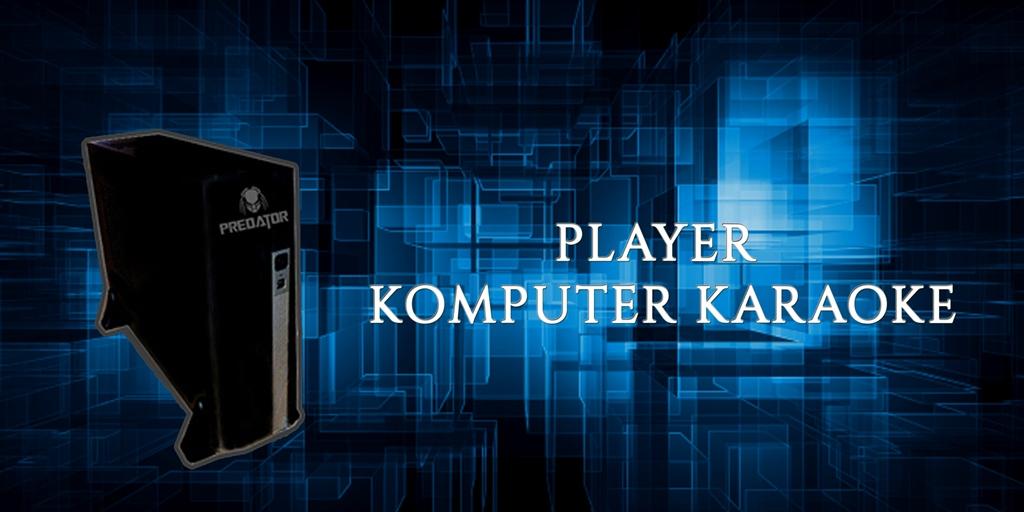 Player Komputer Karaoke